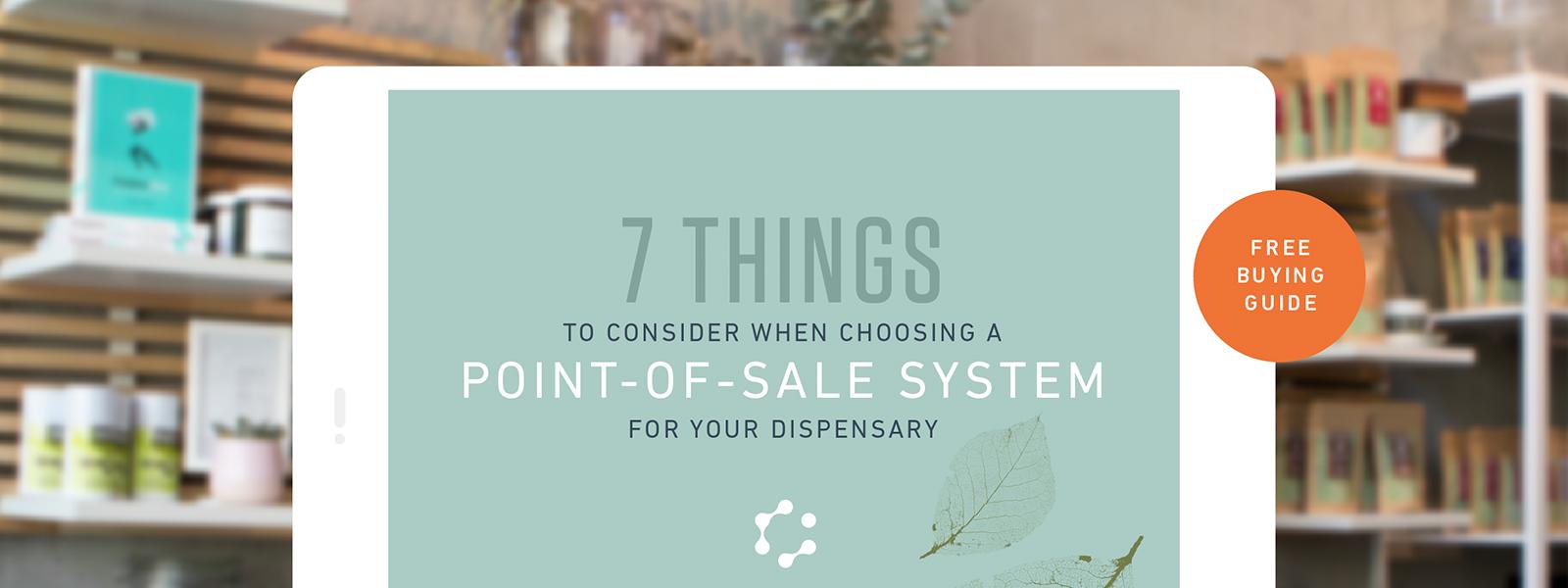 7 Things to Consider Choosing POS Dispensary